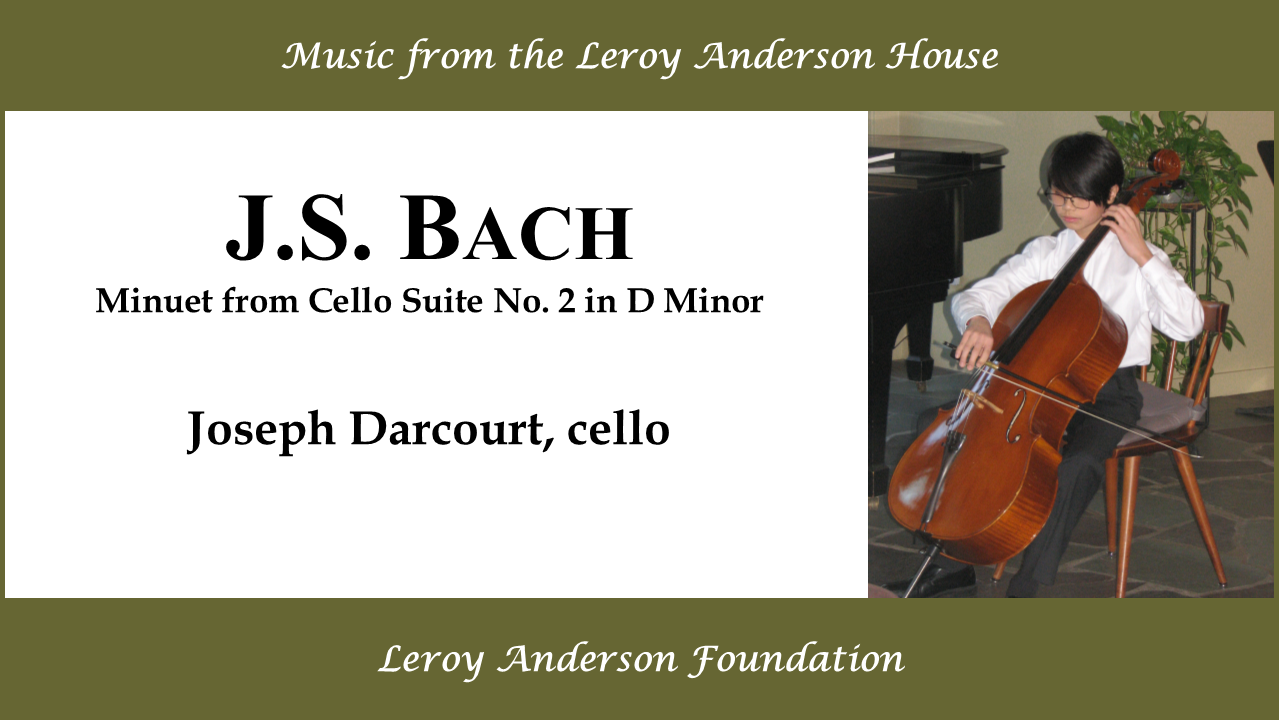 Minuet from Bach Cello Suite No. 2 in D Major-performed-by-Joseph-Darcourt